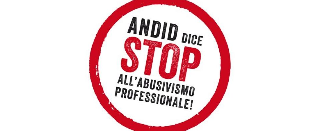 ANDID DICE STOP ALL'ABUSIVISMO PROFESSIONALE